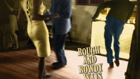 Bob Dilan ima novi album Rough and Rowdy Ways